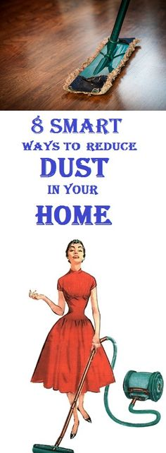 8 ways to reduce dust in your home #cleaning #cleaningtips #cleaninghacks #home #homeecor #healthy #healthylifestyle
