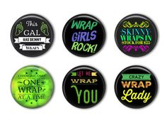"It Works Global marketing pinback button set in 1.25"".  Super cute to hand out to your downline as incentives and inexpensive way to grab attention #itworksglobal #crazywrapthing #directsales #pinbackbuttons"