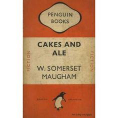 Cakes and Ale  W. Somerset Maugham