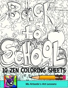 Back To School Coloring Sheets - Zen Doodles, Just PRINT and GO