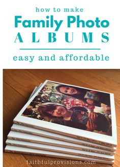 How to Make Easy & Affordable Family Photo Albums in 15 Minutes! Yes, it can be done and for just $6/each.