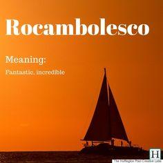 11 Beautiful Italian Words And Phrases That Just Dont Translate. Significará o mesmo que o nosso rocambolesco português?