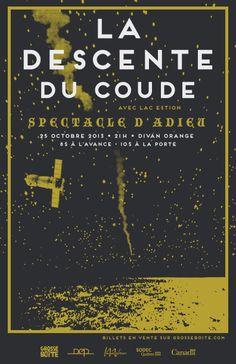 LA DESCENTE DU COUDE (LAST SHOW) + LAC ESTION 25 octobre 2013 @ Divan Orange Montréal, Canada #poster #design #show #music #gigposter