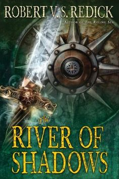 The River of Shadows (Chathrand Voyage Series #3)  Submit a review and become a Faerytale Magic Reviewer! www.faerytalemagic.com