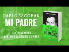 Pablo Escobar, mi padre / Juan Pablo Escobar   Mira el booktráiler: https://youtu.be/Eou4R9SrZDs Ficha del catálogo: http://catalogo.ulima.edu.pe/uhtbin/cgisirsi.exe/x/0/0/57/5/3?searchdata1=153329{CKEY}&searchfield1=GENERAL^SUBJECT^GENERAL^^&user_id=WEBSERVER