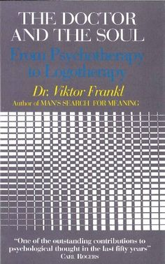 an analysis of viktor frankls psychological therapy logotherapy Essay about dr viktor frankl's man's man's search for meaning, viktor e frankl uses his experiences in a he calls this therapy, logotherapy.