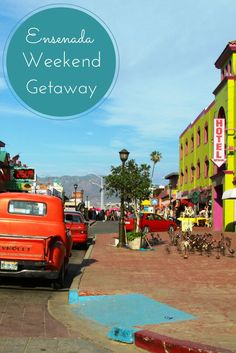 Ensenada, the perfect weekend getaway. #Ensenada #Baja #Mexico
