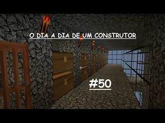 MINECRAFT O dia a dia de um construtor #50