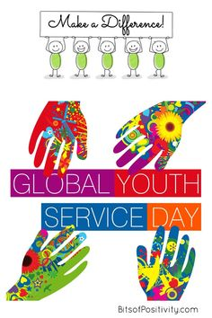 Global Youth Service Day recognizes the role that young people, ages play in improving their communities. Get ideas and links to resources here - Bits of Positivity Character Education, Character Development, Kindness Projects, Positivity Blog, Art In The Park, Youth Age, Youth Services, Make A Difference, Homeschool Curriculum