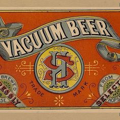 I'm not certain what role the vacuum plays in the beer, but the label makes my eyeballs thirsty.  #typehunter #vintagelabel #breweriana