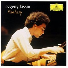 Evgeny Kissin - Fantasy