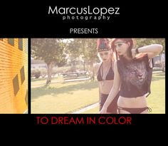 To Dream In Color by MarcusLopez. Fashion Video by