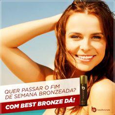 Best Bronze é rápido pra tudo: pra pedir, pra chegar e pra deixar você bronzeada   www.bestbronze.com.br
