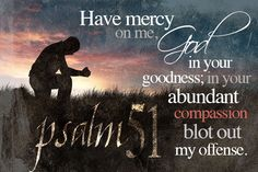 Psalm 51, a powerful lenten prayer. mycatholictshirt.com/psalm-51/