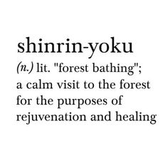 tea with mrs. Internet Dictionary, Shinrin Yoku, Mourning Dove, Forest Bathing, Carl Sagan, Walk In The Woods, Art Quotes, Life Hacks, Poems