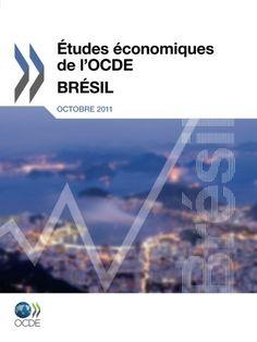 Études économiques de l'Ocde : Brésil 2011: Edition 2011