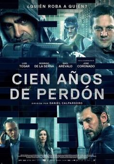 CIEN AÑOS DE PERDON // Spain // Daniel Calparsoro 2016