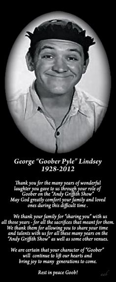 """""""GOOBER"""" - Andy Griffith Show - George Lindsey 1928-2012"""