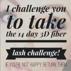 I challenge you to take the 14 day lash challenge