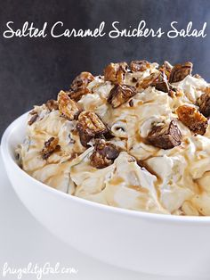 Salted Caramel Snickers Salad Recipe. A simple and sinful dessert recipe that's ready in just 20 minutes!