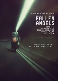 Fallen Angels (Wong Kar-Wai, with Leon Lai, Michelle Reis, Takeshi Kaneshiro, Charlie Yeung and Karen Mok Fallen Angel Movie, Fallen Angels 1995, Great Films, Good Movies, Film Aesthetic, Alternative Movie Posters, Cinema Posters, Movie Poster Art, Karen