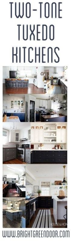 The Look- Two Tone Tuxedo Kitchen Inspiration www.BrightGreenDoor.com