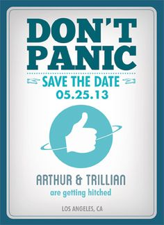 Geeky Save-the-Date cards for couples joining their lives in fandom--Hitchhiker's Guide to the Galaxy. See more cool ones at http://geekvites.com
