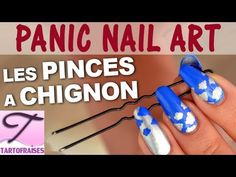 [Panic Nail Art] Tuto nuages pince à chignon - YouTube