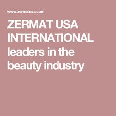 Zermat International leaders in the beauty industry with presence in 16 countries Beauty Industry, Industrial, Usa, Alicia Machado, Industrial Music, U.s. States