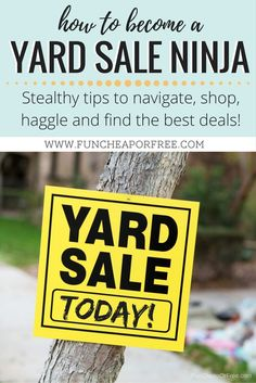 Becoming a yard sale ninja takes skill, cunning, and a stealthy plan! Get all my tips on navigating, shopping, and finding the best deals! www.FunCheapOrFree.com