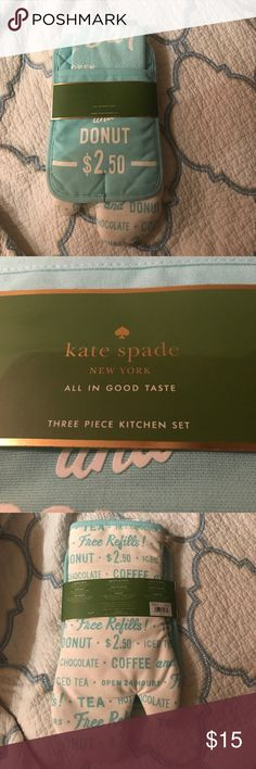 New kate spade 3 Piece Kitchen Set This is the three peice kitchen set by kate spades called All in Good Taste. It comes with a kitchen towel, an oven mitt, and a pot holder. This retails for $35. My price is firm!!!!! kate spade Accessories