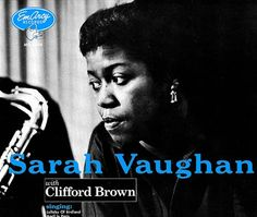 "Recorded on December 18, 1954, ""Sarah Vaughan with Clifford Brown"", also known as ""Sarah Vaughan"" is an album featuring singer Sarah Vaughan and trumpeter Clifford Brown.  TODAY in LA COLLECTION on RVJ >> http://go.rvj.pm/9m1"