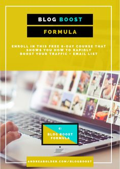 Grab my Free 6-Day e-course  grow your blog traffic   grow your email list   online business #bloggingtips #blogtraffic #blogger #andreabolder
