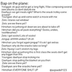 I would love for Himchan to scream shut up at me in that deep sexy voice of his ;)