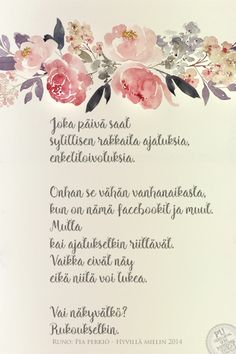 Finnish Words, Wise Words, Poems, Blessed, Place Card Holders, Feelings, Sayings, Love, Quotes