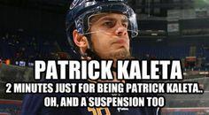 Haha I love him. Patrick Kaleta, Buffalo Sabres, Win Or Lose, Hockey Teams, I Love Him, Haha, Highlights, Baseball Cards, Health