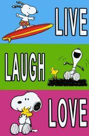 Snoopy Live, Laugh, Love! ~ღ~