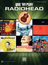 Uke 'An Play Radiohead: an Easy Ukulele TAB Songbook -- This book contains all of Radiohead's best songs with the core guitar parts arranged for ukulele. This is a must-have for all fans of the band and the ukulele. Uke 'an play Radiohead! Titles: 15 Step * Anyone Can Play Guitar * Black Star * Bodysnatchers * Creep * Fake Plastic Trees * High and Dry * Just * Karma Police * Knives Out * My Iron Lung * No Surprises * Nude * Street Spirit (Fade Out) * There There * Weird Fishes/Arpeggi. #ukulele