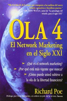Ola 4 El Network Marketing en el Siglo XXI 2a Ed Richard Poe Libro Español MLM #Textbook