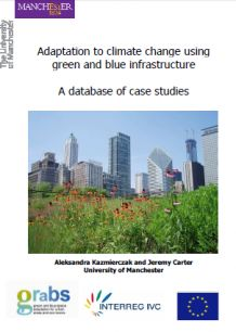 Adaptation to climate change using green and blue infrastructure: A database of case studies