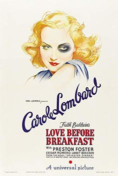 Elegant US one sheet for the Carole Lombard movie Love Before Breakfast directed by Walter Lang, USA, Via: Movie Poster Of The Day Best Movie Posters, Classic Movie Posters, Movie Poster Art, Classic Movies, Awesome Posters, Classic Comedies, Beautiful Posters, Carole Lombard, Old Movies