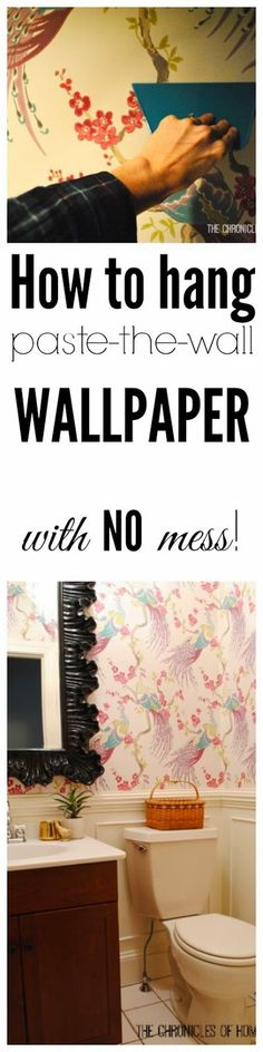The Chronicles of Home: How to Hang Paste-the-Wall Wallpaper