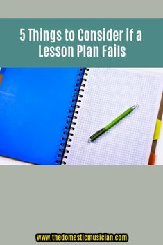 5 Things to Consider if a Lesson Plan Fails - Jessica Peresta- The Domestic Musician