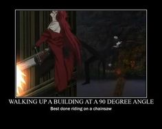 Black Butler Lol, also can only be achieved by Grell (and possibly Sebastian, but he's more likely to just run, 'cause he's no fun.)