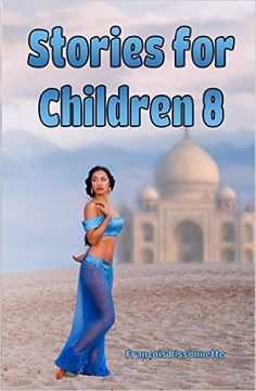 Children's Books: Stories for Children 8: Kids Books ages 6 and up (FREE VIDEO AUDIOBOOK INCLUDED) Fairy Tales Children's Books - Kindle edition by Francois Bissonnette, Danielle King, Frank Children, Book Nuts. Children Kindle eBooks @ Amazon.com.