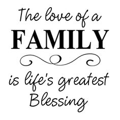 """The Love of a FAMILY is Life's Greatest Blessing - Vinyl Wall Art Decal for Home and Living Room - 20"""" W x 21"""" H"""