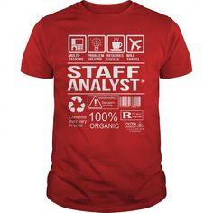 Awesome Tee Shirt Staff Analyst T Shirts, Hoodies, Sweatshirts. GET ONE ==> https://www.sunfrog.com/LifeStyle/Awesome-Tee-Shirt-Staff-Analyst-Red-Guys.html?41382