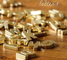 DIY Gold Magnetic Letters I am obsessed with gold right now