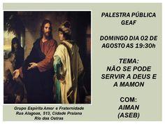GEAF - Grupo Espírita Amor e Fraternidade Convida para a sua Palestra Pública - Rio das Ostras - RJ - http://www.agendaespiritabrasil.com.br/2015/08/02/geaf-grupo-espirita-amor-e-fraternidade-convida-para-a-sua-palestra-publica-rio-das-ostras-rj/