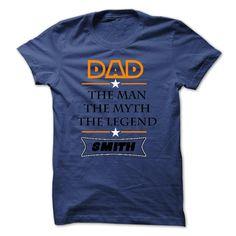 SMITH DAD the MAN the MYTH the LEGEND. More design: https://www.facebook.com/SunfrogShirtsSeller